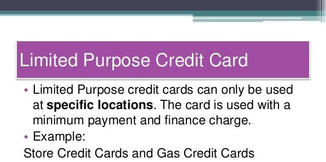 Limited Purpose Credit Card